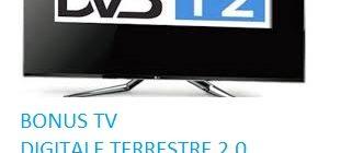 Bonus TV Digitale terrestre 2.0